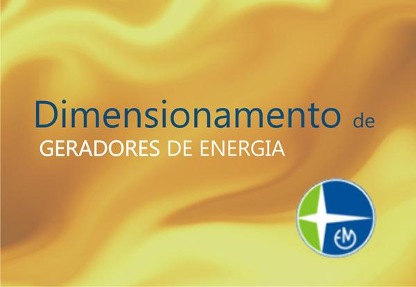 Dimensionamento de Geradores de Energia